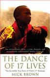 The Dance of 17 Lives, Mick Brown, 1582345988