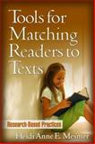 Tools for Matching Readers to Texts : Research-Based Practices, Mesmer, Heidi Anne E., 1593855982