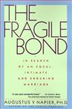 The Fragile Bond, Augustus Y. Napier, 0060915986