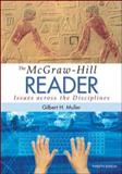The Mcgraw-Hill Reader: Issues Across the Disciplines, Muller, Gilbert, 0073405981