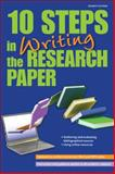 10 Steps in Writing the Research Paper, Peter T. Markman and Alison L. Heney, 0764145983