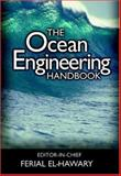 The Ocean Engineering Handbook, El-Hawary, Ferial, 0849385989