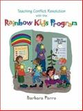 Teaching Conflict Resolution with the Rainbow Kids Program, Porro, Barbara, 087120598X