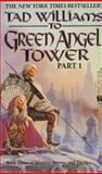 Green Angel Tower, Tad Williams, 0886775981