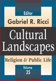 Cultural Landscapes Vol. 35 : Religion and Public Life, , 1412805988