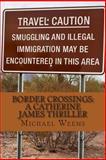 Border Crossings, Michael Weems, 1469955989