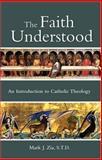 The Faith Understood