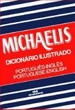 Dicionario Michaelis Ilustrado Portuguese to English, Wimmer, F., 8506015987