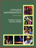 College Mathematics, Cleaves, Cheryl and Hobbs, Margie, 0131735985