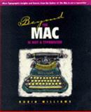 Beyond the Mac Is Not a Typewriter, Williams, Robin, 0201885980