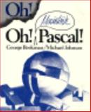 Oh! Macintosh Pascal!, Beekman, George and Johnson, Michael, 0393955982