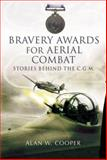 Bravery Awards for Aerial Combat, Alan W. Cooper, 1844155986