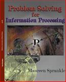 Problem Solving for Information Processing, Sprankle, Maureen, 0130255998