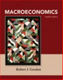 Macroeconomics, Gordon, Robert J., 0132925990