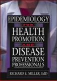 Epidemiology for Health Promotion and Disease Prevention Professionals 9780789015990