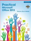 Practical Microsoft Office 2013 (with CD-ROM), June Jamrich Parsons and Dan Oja, 1285075994