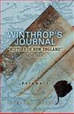 Winthrop's Journal, History of New England, 1630-1649, Winthrop, John, 1402195990