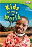 Kids Around the World, Dona Herweck Rice, 1433335999