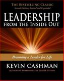 Leadership from the Inside Out, Kevin Cashman, 1576755991