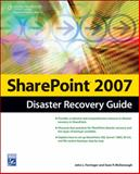 SharePoint 2007 : Disaster Recovery Guide, Ferringer, John L. and McDonough, Sean, 1584505990