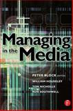 Managing in the Media, Southwell, Ron, 0240515994