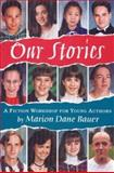 Our Stories, Marion Dane Bauer and James Cross Giblin, 0395815991