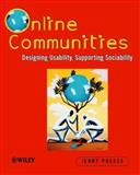 Online Communities : Designing Usability and Supporting Sociability, Preece, Jenny, 0471805998