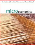 Microeconomics in Context, Goodwin, Neva and Nelson, Julie A., 061834599X