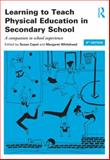 Learning to Teach Physical Education in the Secondary School : A Companion to School Experience, , 1138785997