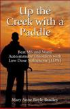Up the Creek with a Paddle, Mary Anne Boyle Bradley, 1413765998