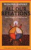 All Our Relations, Winona LaDuke, 0896085996