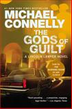 The Gods of Guilt, Michael Connelly, 1455575992