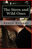 The Stern and Wild Ones, Reece Evhans, 1500325996