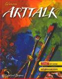 Arttalk, Ragans, Rosalind and Glencoe McGraw-Hill Staff, 0078305993