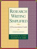 Research Writing Simplified (MLA Update), Clines, Raymond and Cobb, Elizabeth, 0321225996