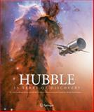 Hubble : 15 Years of Discovery, Fosbury, Bob and Kornmesser, Martin, 0387285997