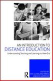 An Introduction to Distance Education, , 041599599X