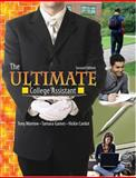 The Ultimate College Assistant : Academic Planner and Learning Strategies Combined, Morrow, Tony and Gaines, Tamara, 0757545998
