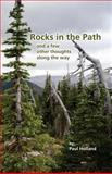 Rocks in the Path, Paul Holland, 0972205993