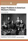 Major Problems in American Women's History, Norton, Mary Beth and Alexander, Ruth M., 1133955991