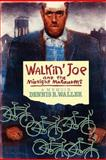 Walkin' Joe and the Midnight Marauders, Dennis Waller, 1477655999