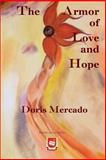 The Armor of Love and Hope, Doris Mercado, 149424599X