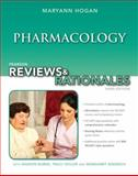 Pearson Reviews and Rationales : Pharmacology with Nursing Reviews and Rationales, Hogan, Mary Ann, 0133045994