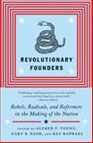 Revolutionary Founders, Ray Raphael, 0307455998