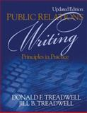 Public Relations Writing : Principles in Practice, Treadwell, Donald and Treadwell, Jill B., 0761945997