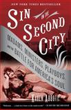 Sin in the Second City, Karen Abbott, 0812975995
