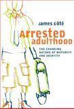 Arrested Adulthood 9780814715994
