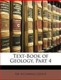 Text-Book of Geology, Part, Archibald Geikie, 1146435991
