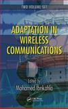 Adaption in Wireless Communications, Ibnkahla Mohamed Staff, 1420045997
