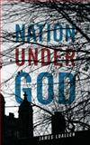 Nation under God, James Luallen, 1432785990